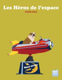 HEROS DE L'ESPACE (LES)