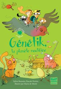GENETIK, LA PLANETE MODIFIEE