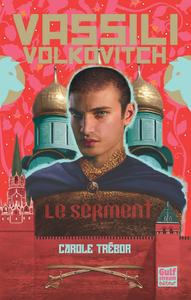 VASSILI VOLKOVITCH - LE SERMENT