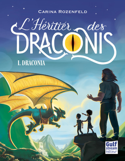 DRACONIA - TOME 1 L'HERITIER DES DRACONIS