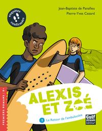 T1 ALEXIS ET ZOE  TOME 1 LE RETOUR DE L AMBULOCETE