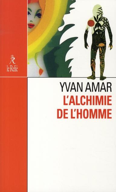 ALCHIMIE DE L'HOMME (L')