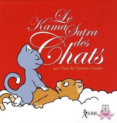 KAMA SUTRA DES CHATS (LE)