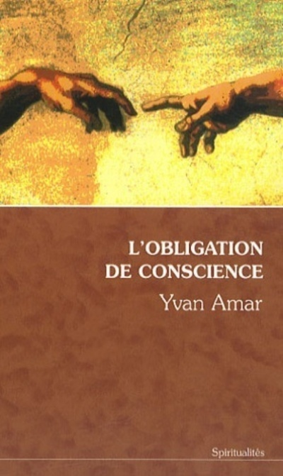 OBLIGATION DE CONSCIENCE (L')