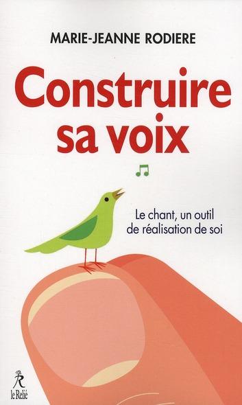 CONSTRUIRE SA VOIX