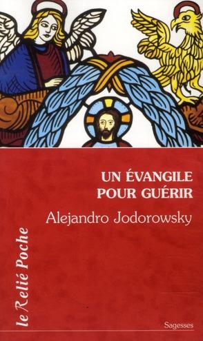 EVANGILE POUR GUERIR (UN)