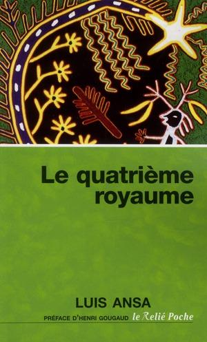 QUATRIEME ROYAUME (LE)