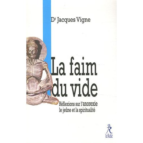 FAIM DU VIDE (LA)