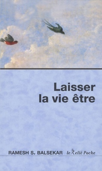 LAISSER LA VIE ETRE (POCHE)