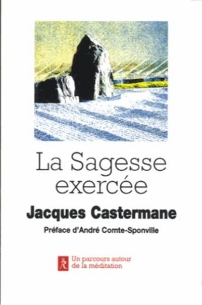 SAGESSE EXERCEE (LA)