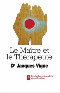 MAITRE ET LE THERAPEUTE (LE)