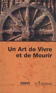 ART DE VIVRE ET DE MOURIR (UN)