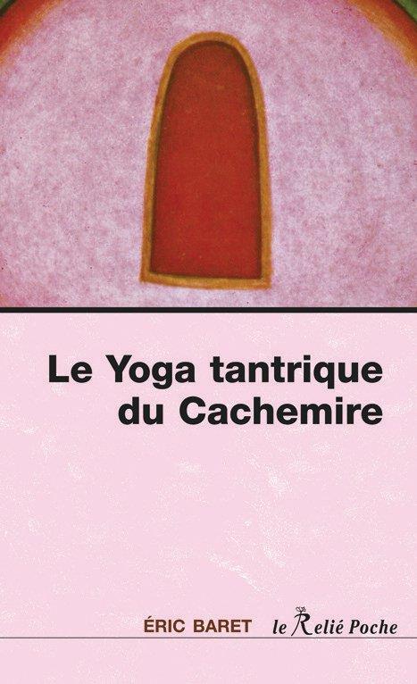 YOGA TANTRIQUE DU CACHEMIRE (LE)