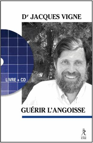 GUERIR L'ANXIETE LIVRE ET CD