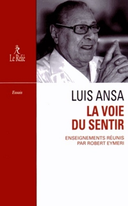 LUIS ANSA LA VOIE DU SENTIR