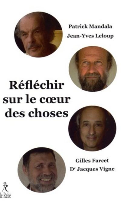 REFLECHIR SUR LE COEUR DES CHOSES