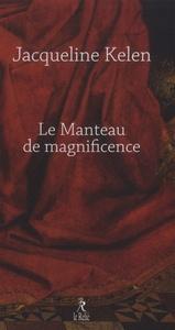 MANTEAU DE MAGNIFICENCE (LE)