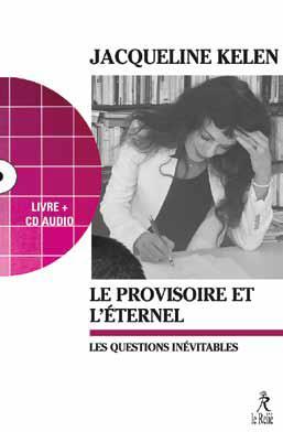 PROVISOIRE ET ...L'ETERNEL (LE) LIVRE ET CD AUDIO