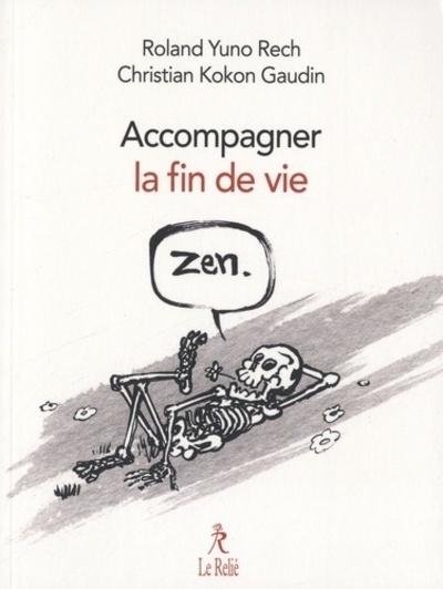 ACCOMPAGNER LA FIN DE VIE