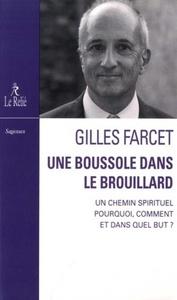 BOUSSOLE DANS LE BROUILLARD (UNE)