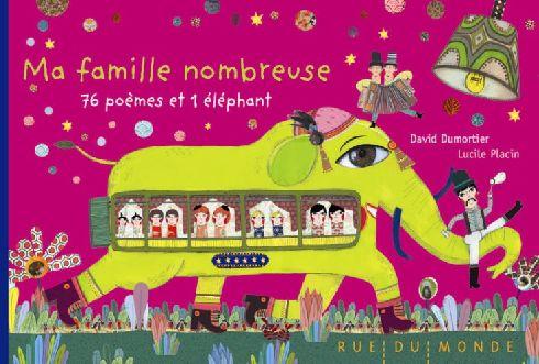 MA FAMILLE NOMBREUSE - 76 POEMES ET 1 ELEPHANT