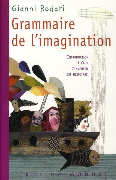 GRAMMAIRE DE L'IMAGINATION