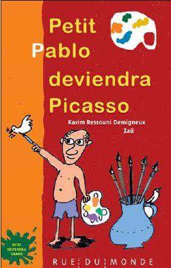 PETIT PABLO DEVIENDRA PICASSO