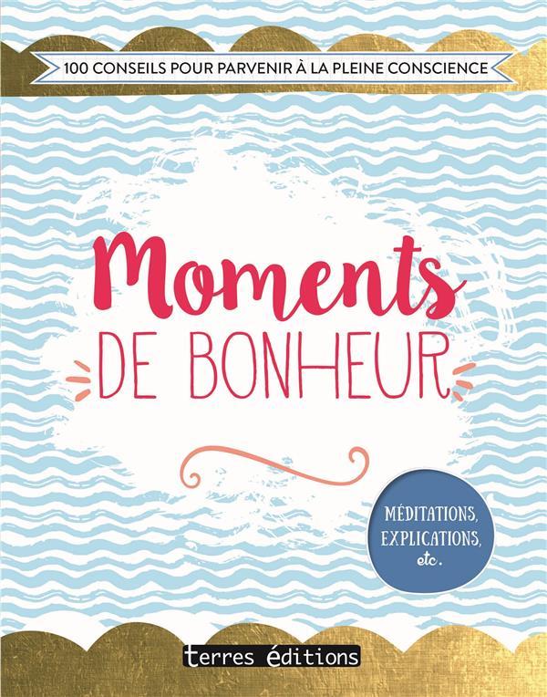 MOMENTS DE BONHEUR