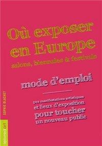 OU EXPOSER EN EUROPE