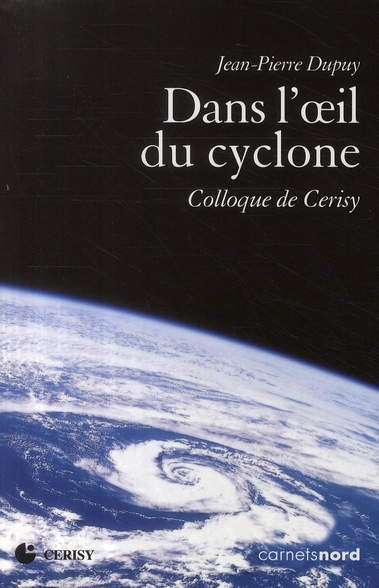 DANS L OEIL DU CYCLONE COLLOQUE DE CERISY
