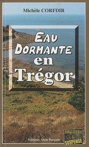 EAU DORMANTE EN TREGOR