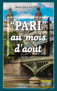 'PARI' AU MOIS D'AOUT