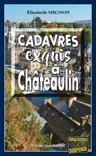 CADAVRES EXQUIS A CHATEAULIN