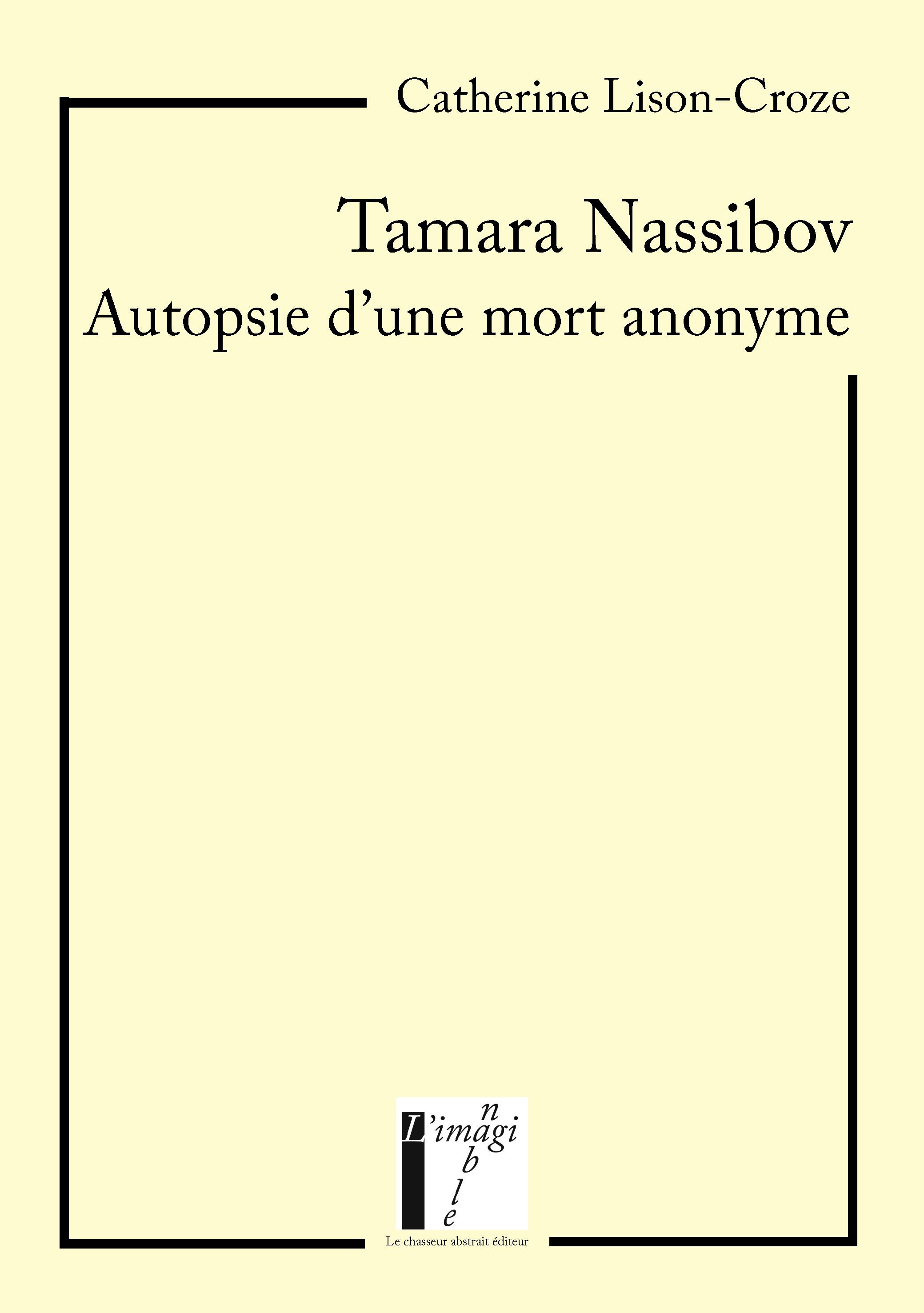 TAMARA NASSIBOV - AUTOPSIE D'UNE MORT ANONYME