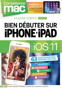 COMPETENCE MAC N  57 - BIEN DEBUTER SUR IPHONE ET IPAD AVEC IOS 11