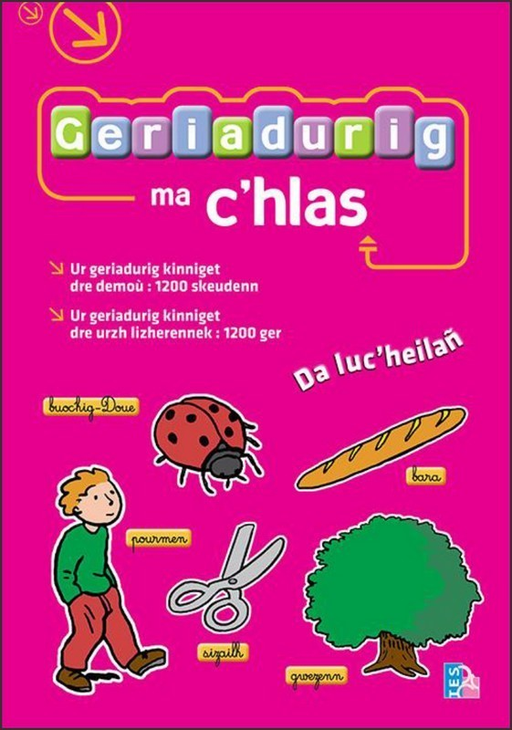 GERIADURIG MA C'HLAS