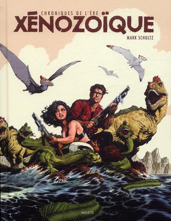 CHRONIQUES DE L'ERE XENOZOIQUE - INTEGRALE