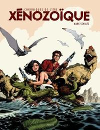 LES CHRONIQUES DE L'ERE XENOZOIQUE - INTEGRALE
