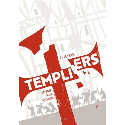 TEMPLIERS - TOME 2 LE GRAAL