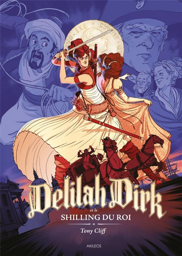 DELILAH DIRK - TOME 2 LE SHILLING DU ROI