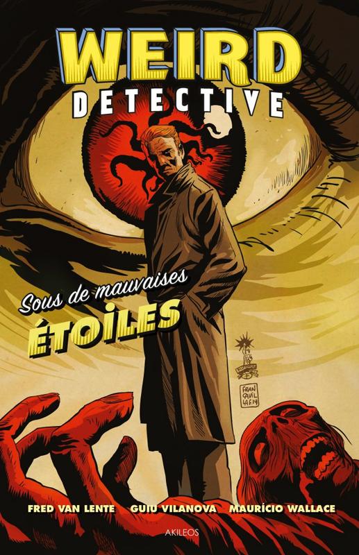 WEIRD DETECTIVE - SOUS DE MAUVAISES ETOILES