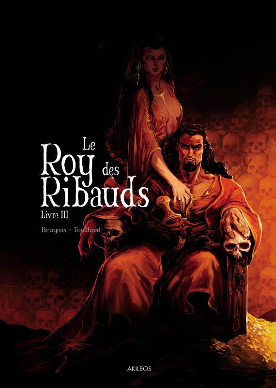 LE ROY DE RIBAUDS - TOME 3