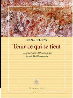TENIR CE QUI SE TIENT (EDITION BILINGUE)