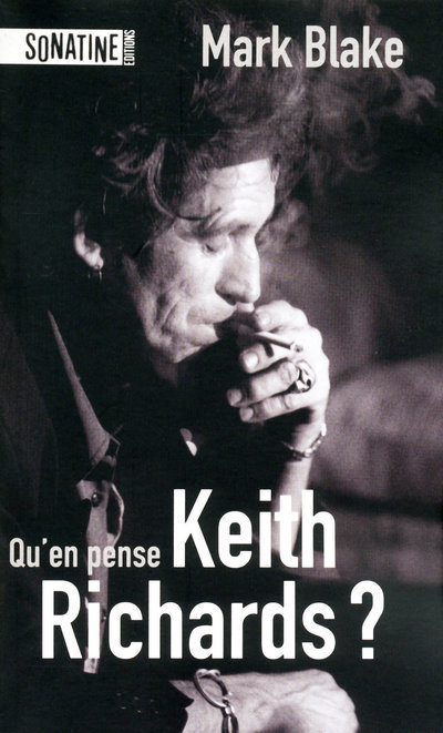 QU'EN PENSE KEITH RICHARDS ?