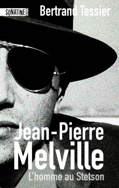 JEAN-PIERRE MELVILLE - L'HOMME AU STETSON