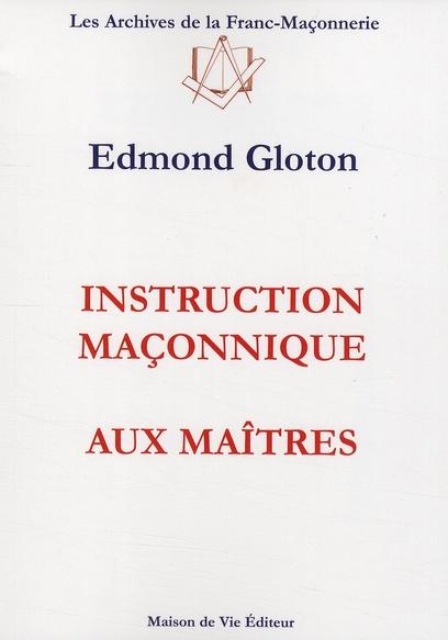 INSTRUCTIONS MACONNIQUES AUX MAITRES N.3