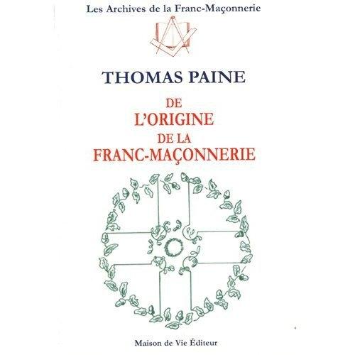 ORIGINE DE LA FRANC-MACONNERIE N.7 (DE L')