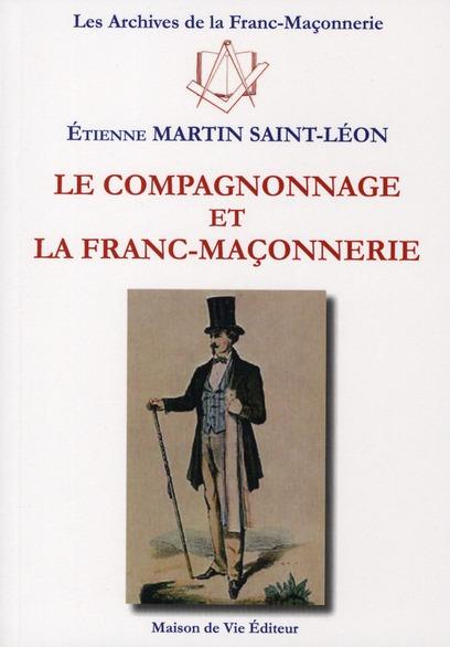 COMPAGNONNAGE ET LA FRANC-MACONNERIE (LE) N.8
