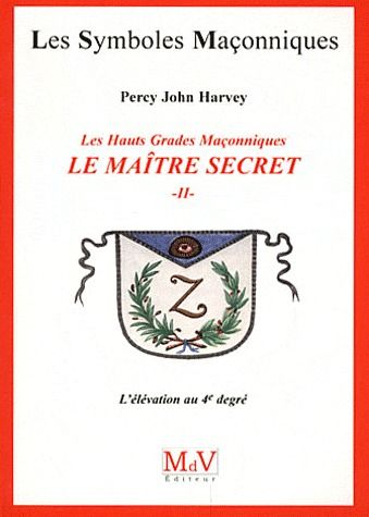 MAITRE SECRET (LE) LIVRE II