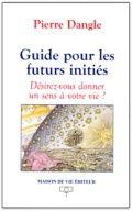 GUIDE POUR LES FUTURS INITIES